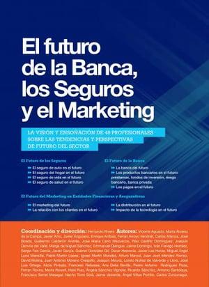 Libro El futuro de la banca, los seguros y el marketing