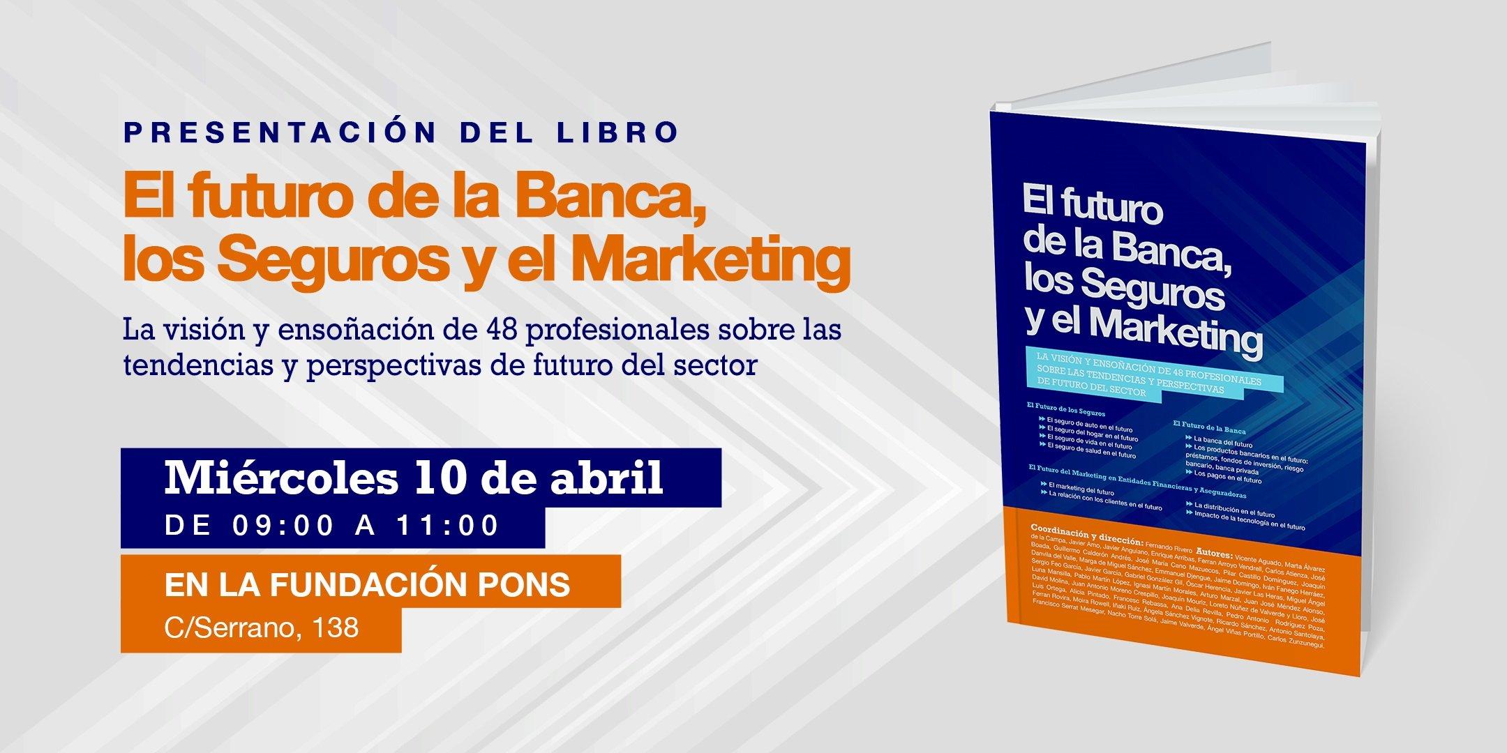 Presentacion-Libro-Futuro-Banca-Seguros-Marketing